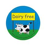 """Dairy free-allergy alert 3.5"""" Button"""