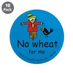 "No Wheat for me - allergy ale 3.5"" Button (10"