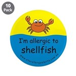 "I'm allergic to shellfish 3.5"" Button (10 pac"