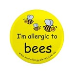 """I'm allergic to bees 3.5"""" Button"""