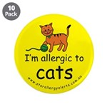 "I'm allergic to cats 3.5"" Button (10 pack)"