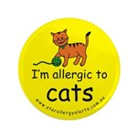 "I'm allergic to cats 3.5"" Button"