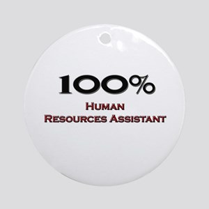 100 Percent Human Resources Assistant Ornament (Ro