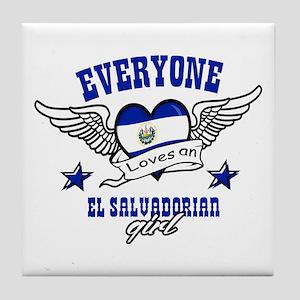 Everyone loves an El Salvadorian girl Tile Coaster