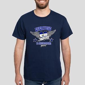 Everyone loves an El Salvadorian girl Dark T-Shirt