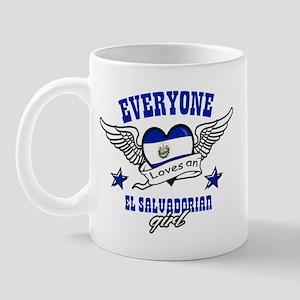 Everyone loves an El Salvadorian girl Mug