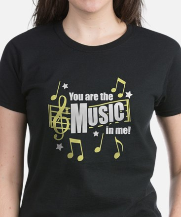 You Are The Music In Me Women's Dark T-Shirt