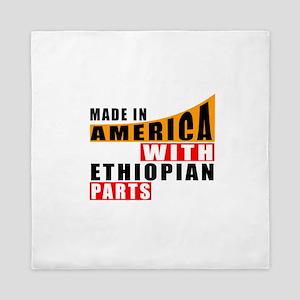Made In America With Ethiopian Parts Queen Duvet