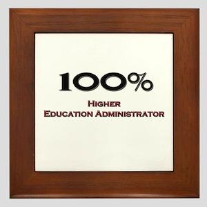100 Percent Higher Education Administrator Framed