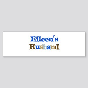 Eileen's Husband Bumper Sticker