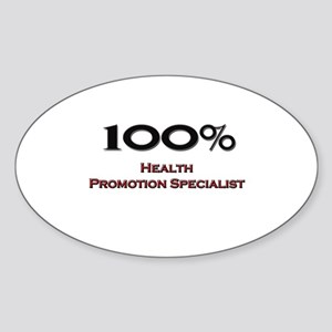 100 Percent Health Promotion Specialist Sticker (O