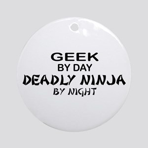 Geek Deadly Ninja by Night Ornament (Round)