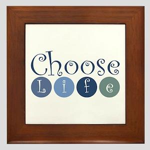 Choose Life (circles) Framed Tile