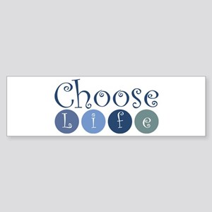 Choose Life (circles) Sticker (Bumper)