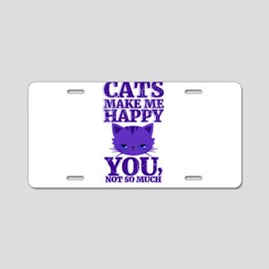 Cats Make Me Happy Aluminum License Plate