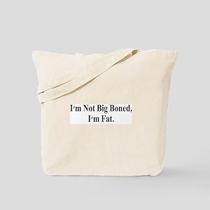 I'm Fat Tote Bag