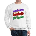 Jambalaya, Crawfish Pie, File Sweatshirt