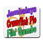 Jambalaya, Crawfish Pie, File Mousepad