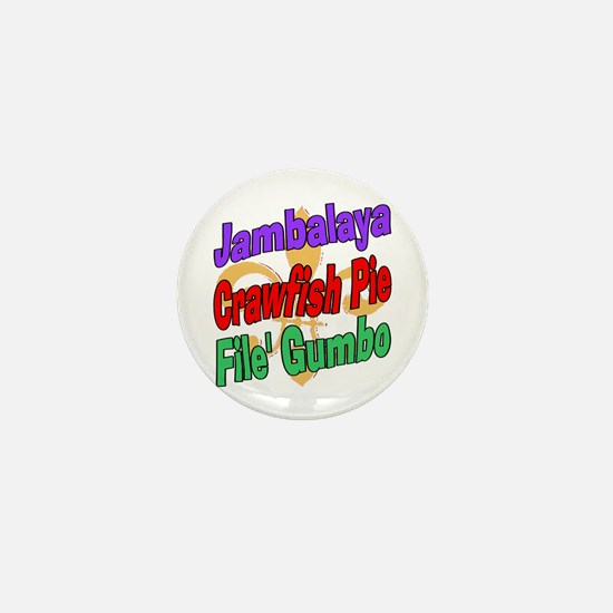 Jambalaya, Crawfish Pie, File Mini Button