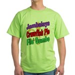 Jambalaya, Crawfish Pie, File Green T-Shirt