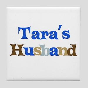 Tara's Husband Tile Coaster