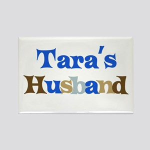 Tara's Husband Rectangle Magnet