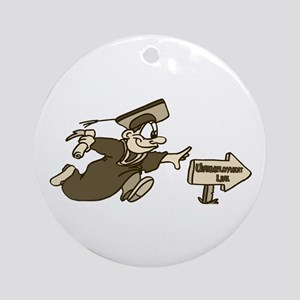 Funny Graduation Gifts Ornament (Round)