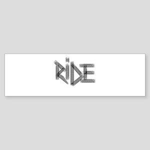 Ride! Bumper Sticker