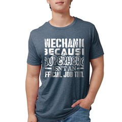 https://i3.cpcache.com/product/241200741/mechanic_because_superhero_official_job_ti_tshirt.jpg?side=Front&color=HeatherNavy&height=240&width=240
