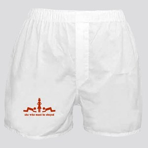 She Who Must Be Obeyed Boxer Shorts