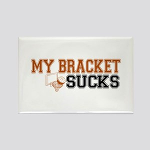 My Bracket Sucks Rectangle Magnet