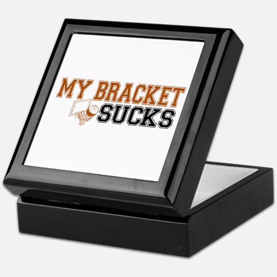 My Bracket Sucks Keepsake Box