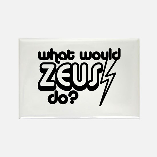 What Would Zeus Do? Rectangle Magnet