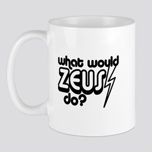 What Would Zeus Do? Mug
