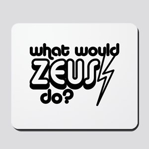 What Would Zeus Do? Mousepad