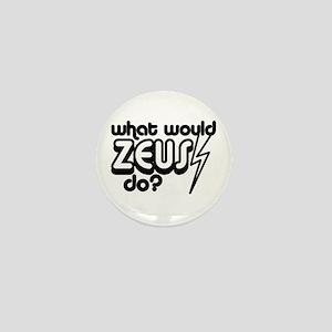 What Would Zeus Do? Mini Button