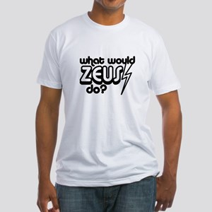 What Would Zeus Do? Fitted T-Shirt