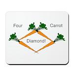 4 Carrot Diamond Mousepad