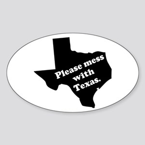 Please Mess With Texas Oval Sticker