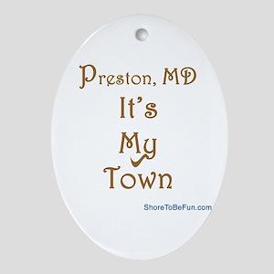 Preston MD It's My Town Oval Ornament