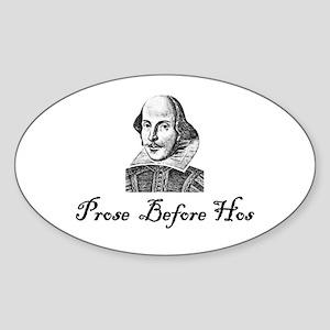 Prose Before Hos Oval Sticker