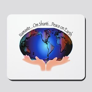 Om Shanti, Peace in the World Mousepad