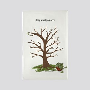 Reap What You Save Rectangle Magnet