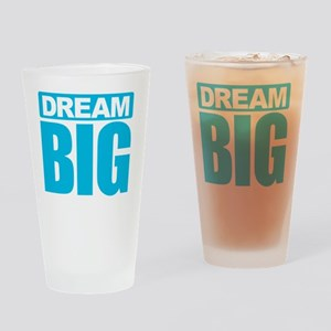 Dream Big - Blue Drinking Glass