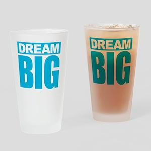 Dream Big - Blue Drinking Glass