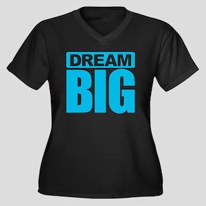 Dream Big - Blue Plus Size T-Shirt