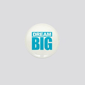 Dream Big - Blue Mini Button