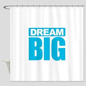Dream Big - Blue Shower Curtain