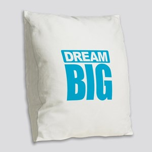 Dream Big - Blue Burlap Throw Pillow