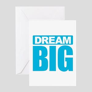 Dream Big - Blue Greeting Cards
